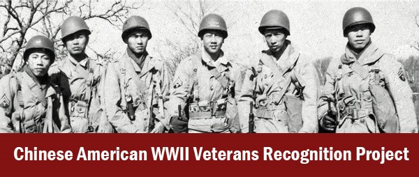 APR 16 – Chinese American WWII Veterans Recognition Project